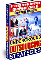 Underground Outsourcing Strategies